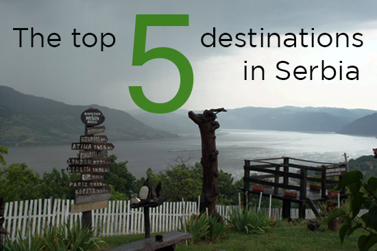 The top 5 destinations in Serbia